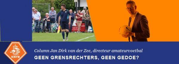 Columm directeur amateurvoetbal: Geen grensrechters, geen gedoe