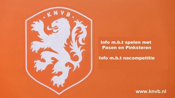 KNVB info mbt voetbal met Pasen en Pinksteren en de nacompetitie